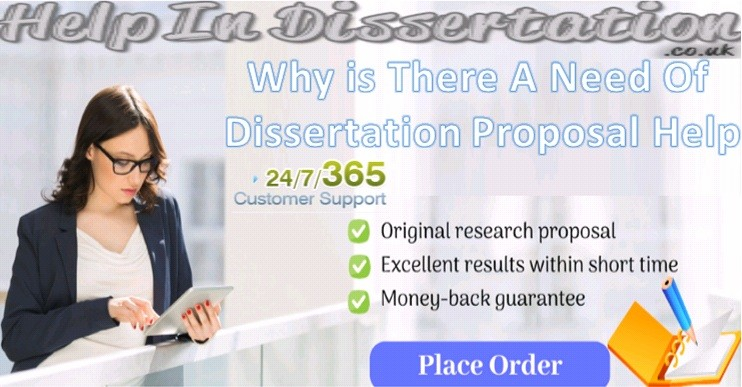 Why Is There A Need Of Dissertation Proposal Help