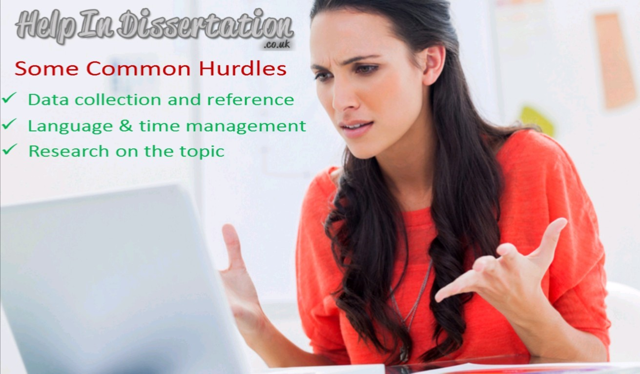 Some Common Hurdles Students Face In Dissertation Writing